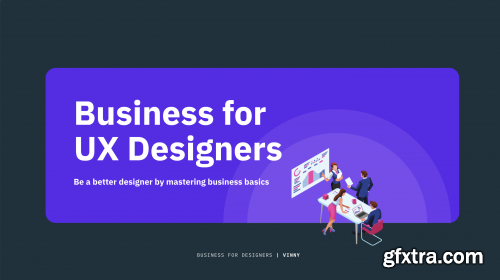 Business for UX Designers