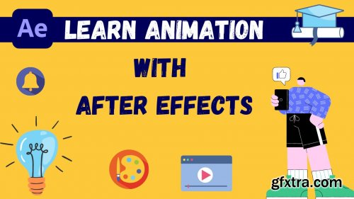 Adobe after effects 2020: Learn the Basics of animation in after effects