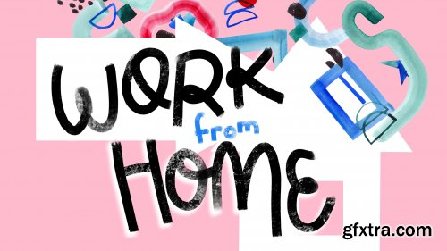 Work from Home as a Creative