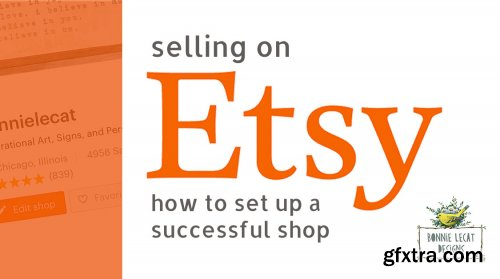 Selling on Etsy: How to create a successful online shop