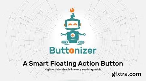 Buttonizer v2.2.1 - Smart Floating Action Button (Premium) - NULLED