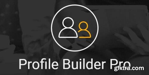 Profile Builder Pro v3.3.1 - WordPress Profile Plugin + Add-Ons