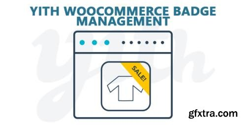 YiThemes - YITH WooCommerce Badge Management v1.4.6