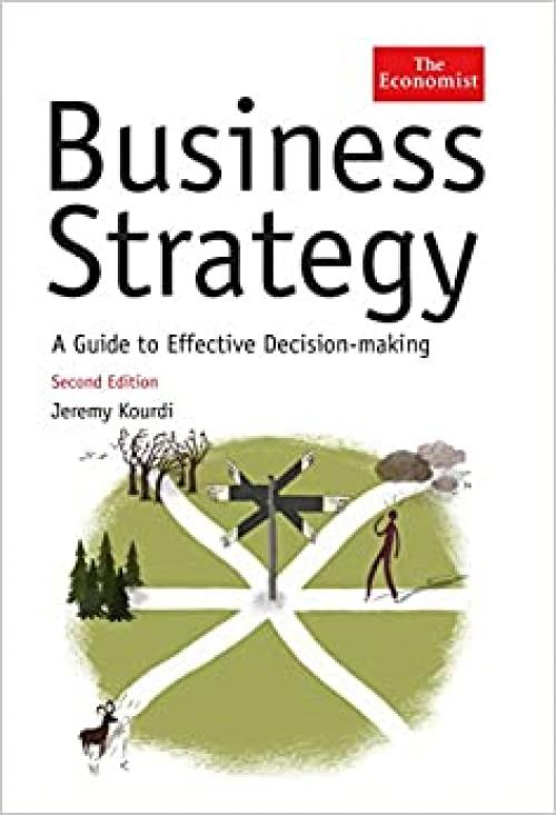Business Strategy: A Guide to Taking Your Business Forward
