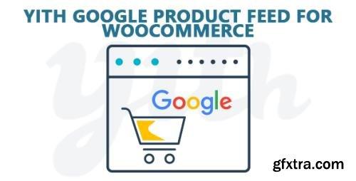 YiThemes - YITH Google Product Feed for WooCommerce v1.1.16
