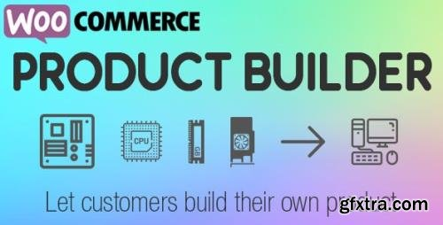 CodeCanyon - WooCommerce Product Builder v2.0.6 - Custom PC Builder - 19934326