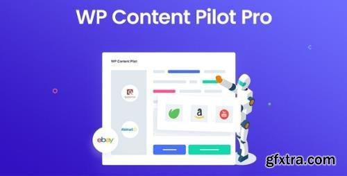 WP Content Pilot Pro v1.1.7 - Best WordPress Autoblog & Affiliate Marketing Plugin
