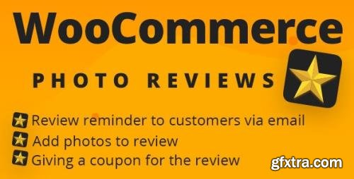 CodeCanyon - WooCommerce Photo Reviews v1.1.4.8 - Review Reminders - Review for Discounts - 21245349