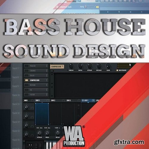 WA Production Bass House Sound Design TUTORIAL-SoSISO