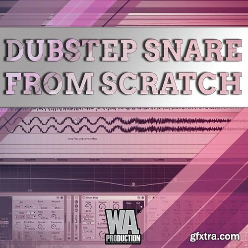 WA Production Dubstep Snare From Scratch TUTORIAL-SoSISO