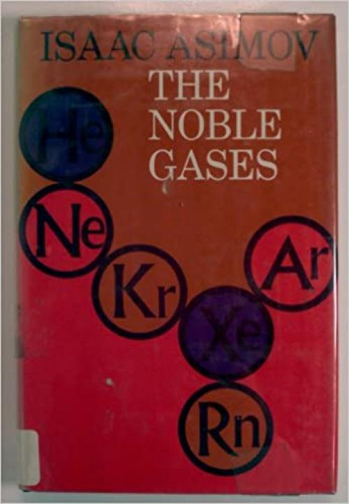 The Noble Gases (Science & Discovery Series)