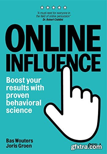 Online Influence: Boost your results with proven behavioral science