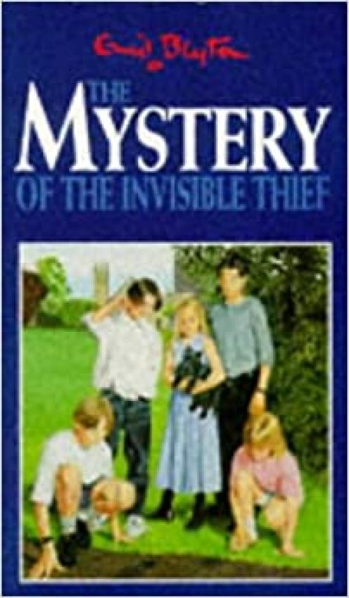 The Mystery of the Invisible Thief (The Mystery Series)