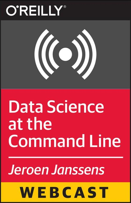 Oreilly - Data Science at the Command Line - 9781491915165