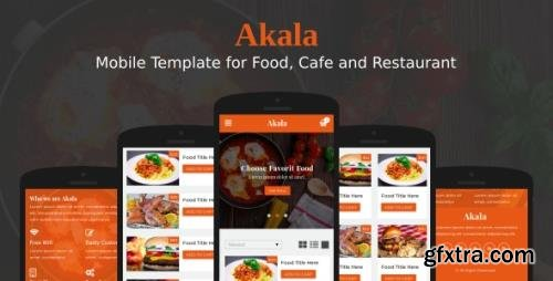 ThemeForest - Akala v1.0 - Mobile Template for Food, Cafe and Restaurant - 22264109