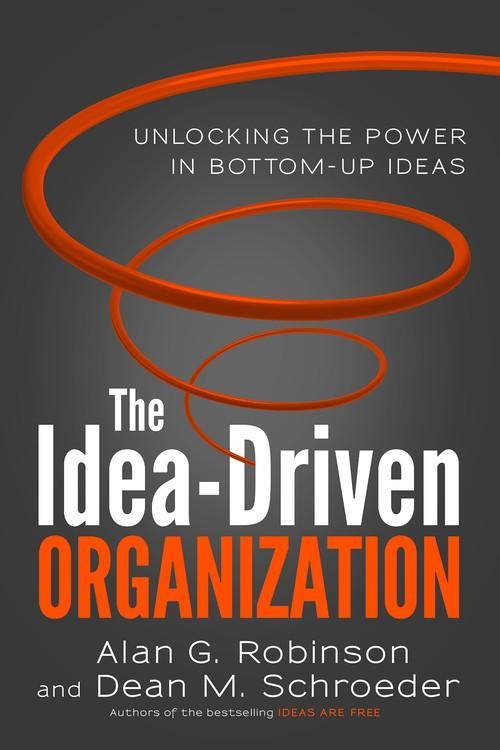 Oreilly - The Idea-Driven Organization: Unlocking the Power in Bottom-Up Ideas (Audio Book) - 9781626564183