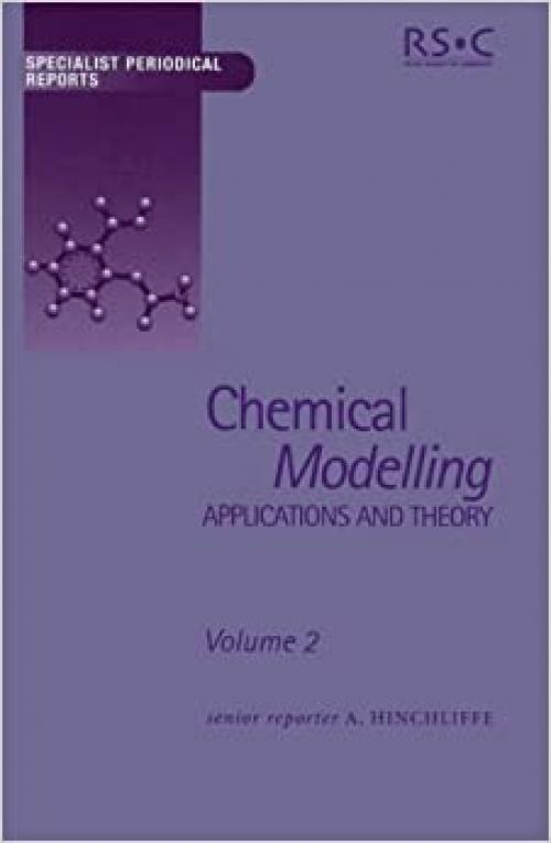 Chemical Modelling: Applications and Theory Volume 2 (Specialist Periodical Reports, Volume 2)