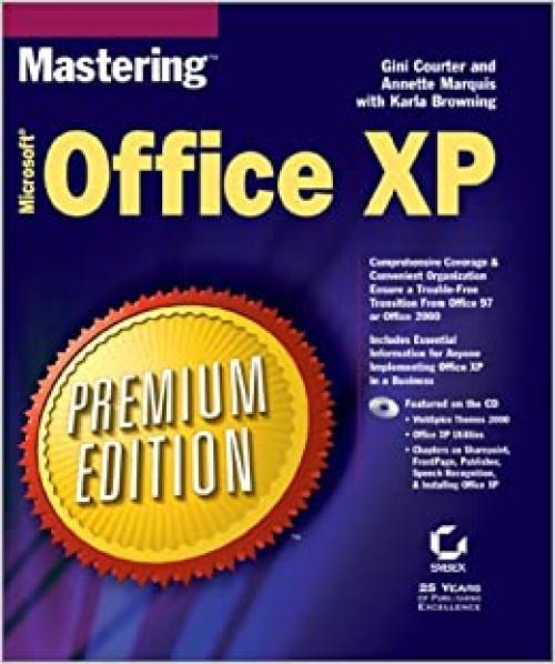 Mastering Microsoft Office Xp: Premium Edition;Mastering