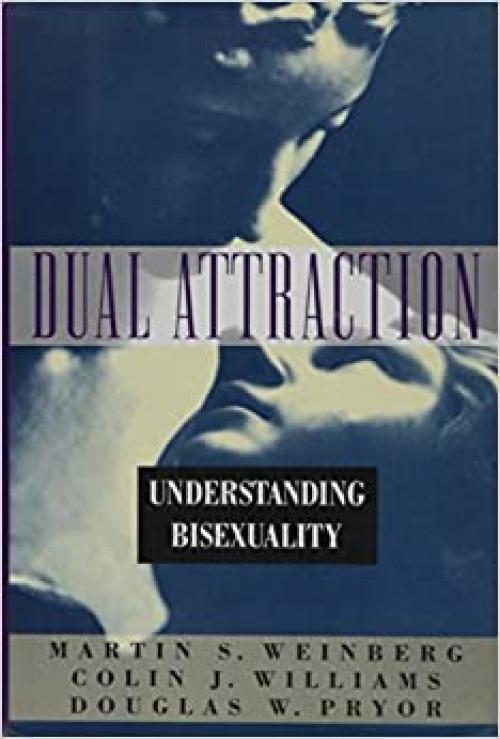 Dual Attraction: Understanding Bisexuality
