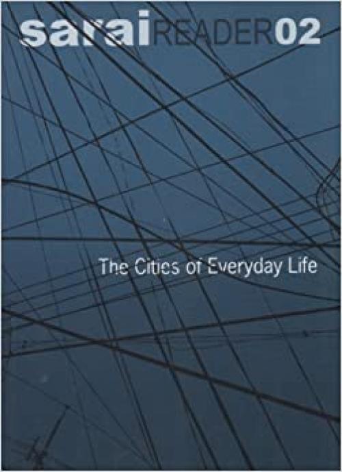 Cities of Everyday Life (Sarai reader)