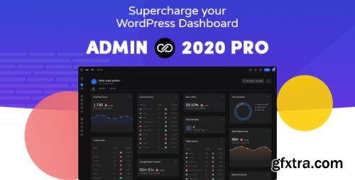 Admin 2020 Pro v2.0.3 - Upgrade For Your WordPress Dashboard - NULLED