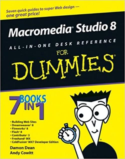 Macromedia Studio 8 All-in-One Desk Reference For Dummies (For Dummies Series)