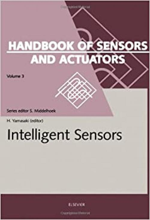 Intelligent Sensors (Handbook of Sensors and Actuators)