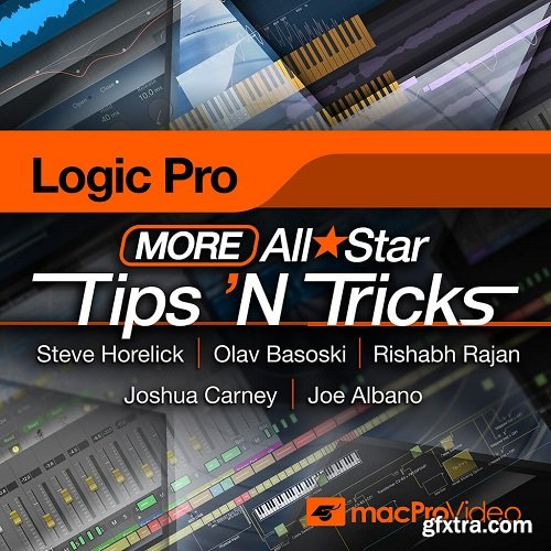 MacProVideo Logic Pro X 304 More Logic Pro All Star Tips 'N Tricks TUTORiAL