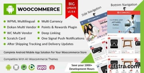 CodeCanyon - Android Woocommerce v1.9.4 - Universal Native Android Ecommerce / Store Full Mobile Application - 21952065 - NULLED