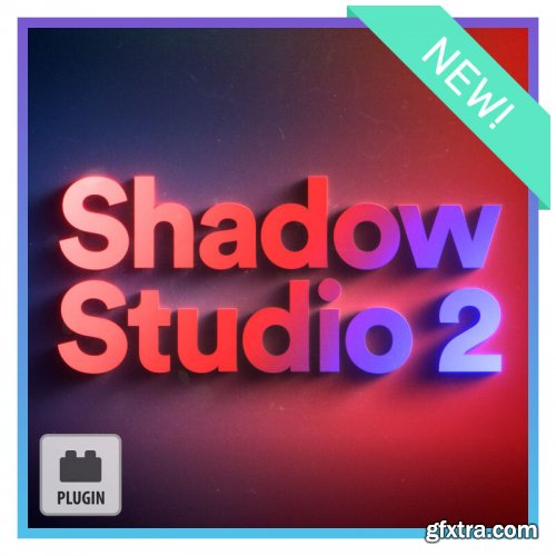 Shadow Studio 2 for After Effects