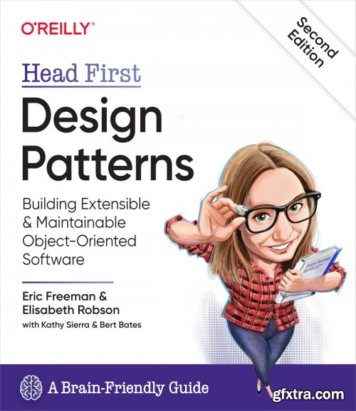 Head First Design Patterns: Building Extensible and Maintainable Object-Oriented Software, 2nd Edition