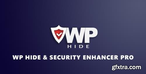 WP Hide & Security Enhancer Pro v2.2.7.4 - Hide And Increase Security For Your WordPress Website - NULLED