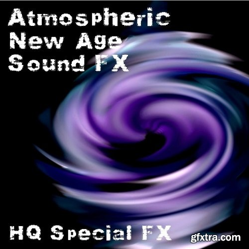 HQ Special FX Atmospheric New Age Sound FX FLAC MP3-DJYOPMiX
