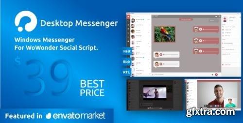 CodeCanyon - WoWonder Desktop v3.1 - A Windows Messenger For WoWonder Social Script - 18029772