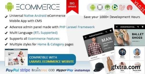 CodeCanyon - Android Ecommerce v1.0.21 - Universal Android Ecommerce / Store Full Mobile App with Laravel CMS - 20952416