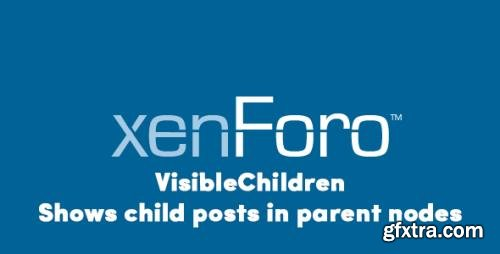 VisibleChildren v1.0-beta.2 - Shows child posts in parent nodes - XenForo 2.x Add-On