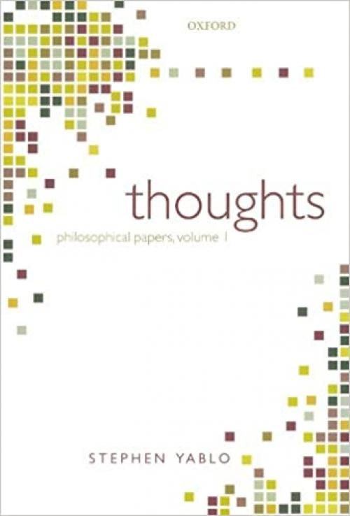 Thoughts: Papers on Mind, Meaning, and Modality (Philosophical Papers)
