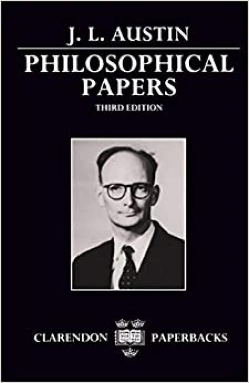 Philosophical Papers (Clarendon Paperbacks)