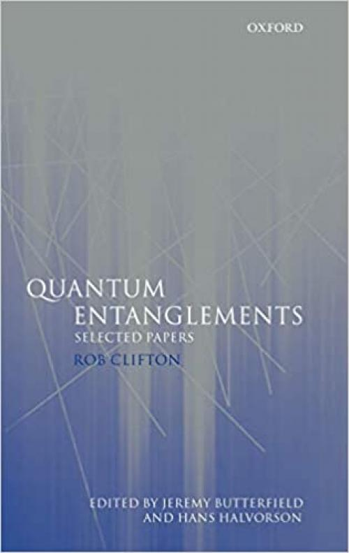 Quantum Entanglements: Selected Papers