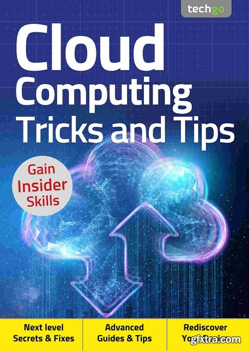 Cloud Computing, Tricks And Tips - 4th Edition 2020