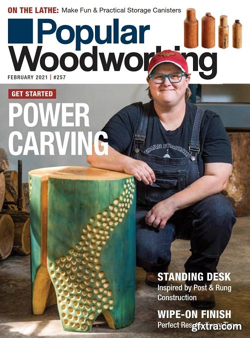 Popular Woodworking - February 2021
