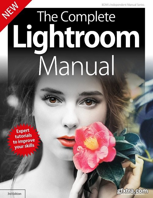 The Complete Lightroom Manual - 3rd Edition 2019 (True PDF)