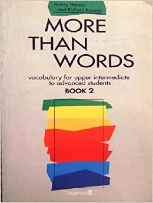More Than Words: Vocabulary for Upper Intermediate to Advanced Students Bk. 2