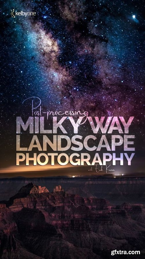 Demystifying Milky Way Landscape Photography