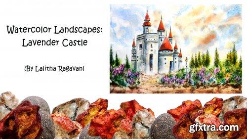 Watercolor Landscapes: Lavender Castle