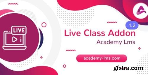 CodeCanyon - Academy LMS Live Streaming Class Addon v1.1 - 26467652