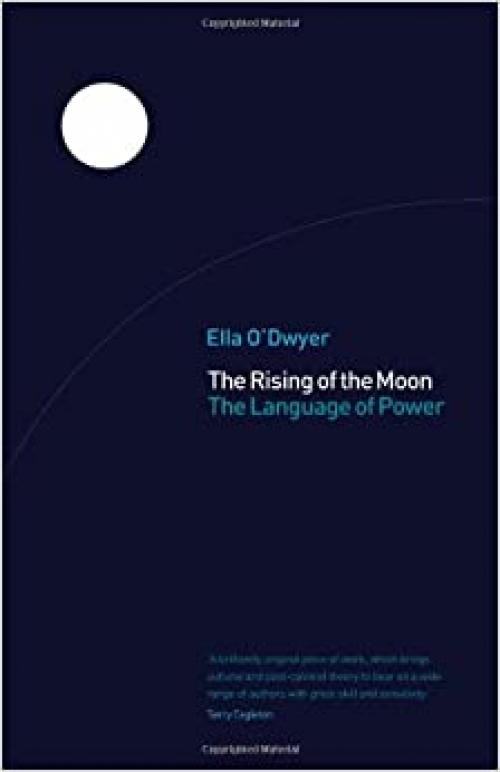 The Rising of the Moon: The Language of Power
