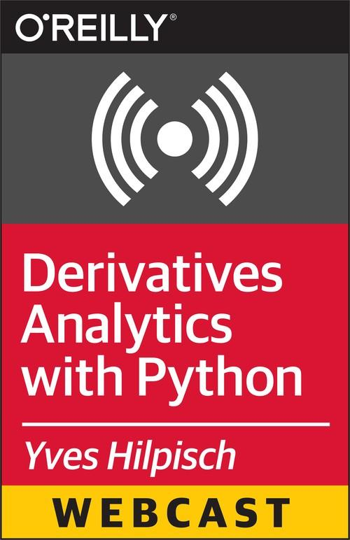 Oreilly - Derivatives Analytics with Python - 9781491925393