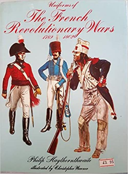 Uniforms of the French Revolutionary Wars, 1789-1802