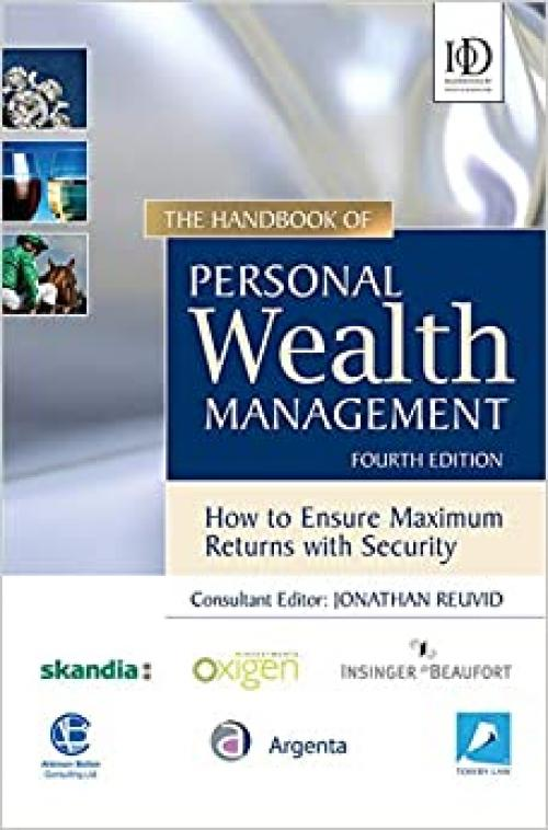 The Handbook of Personal Wealth Management: How to Ensure Maximum Investment Returns with Security 4th edition